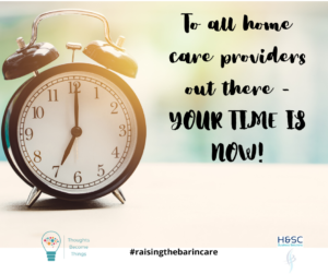 Time is now for home care businesses