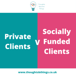 Read more about the article What is the right client mix for private paying and socially funded clients?