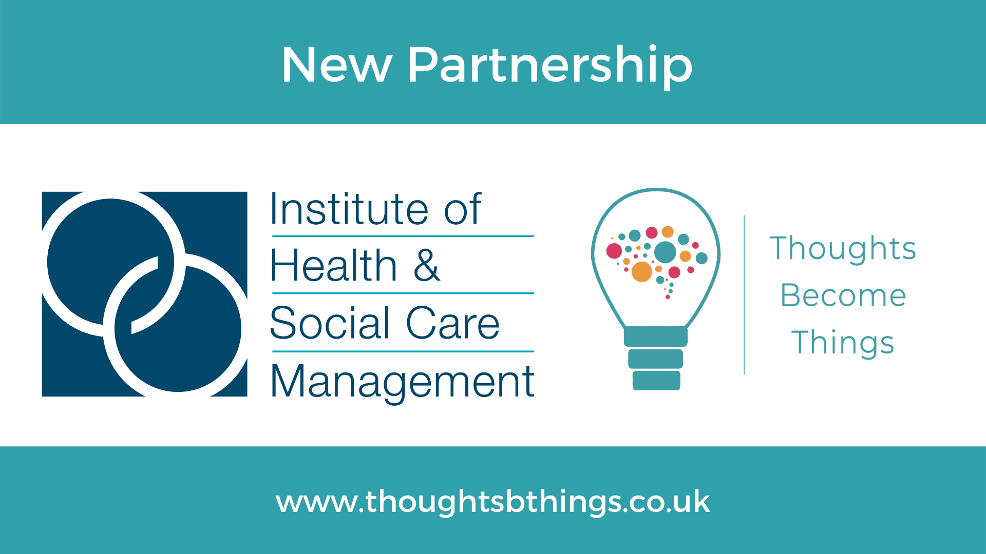 Read more about the article New Partnership for Thoughts Become Things